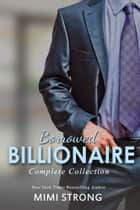 Borrowed Billionaire: Complete Series ebook by Mimi Strong