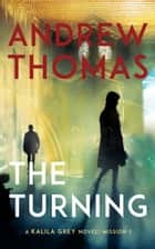 The Turning ebook by Andrew Thomas
