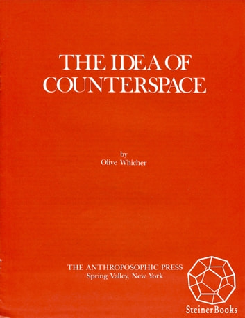 The Idea of Counterspace ebook by Olive Whicher
