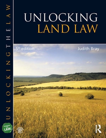 Unlocking Land Law ebook by Judith Bray