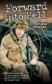 Forward into Hell ebook by Vince Bramley