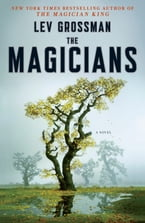 The Magicians, A Novel