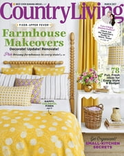 Country Living - Issue# 2 - Hearst Communications, Inc. magazine