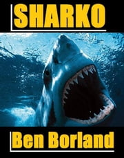 Sharko ebook by Ben Borland