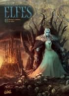 Elfes T16 - Rouge comme la lave ebook by Jean-Luc Istin, Kyko Duarte