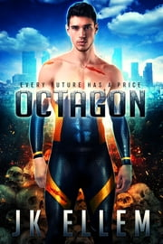 Octagon - The Octagon Trilogy, Book 1 ebook by JK Ellem