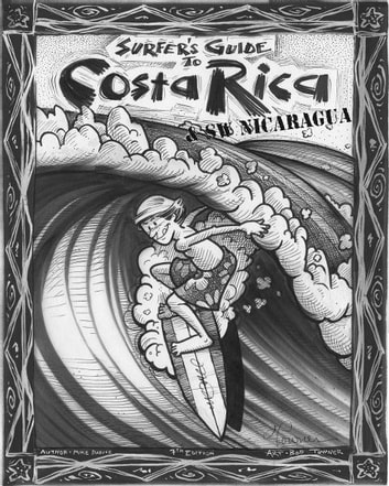The Surfer's Guide to Costa Rica & SW Nicaragua ebook by Mike Parise