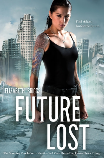 Future Lost ebook by Elizabeth Briggs