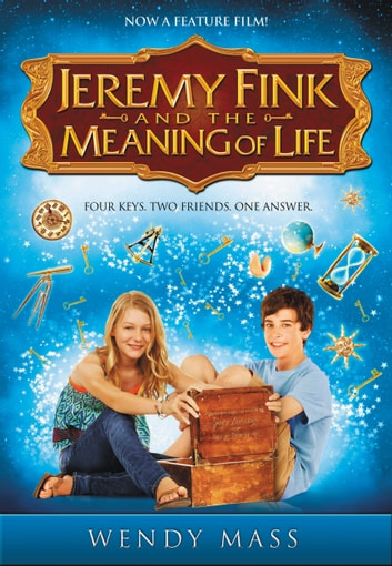 Jeremy Fink and the Meaning of Life ebook by Wendy Mass