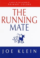 The Running Mate ebook by Joe Klein