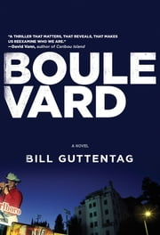 Boulevard: A Novel ebook by Bill Guttentag