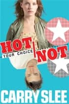 Hot or not ebook by Carry Slee
