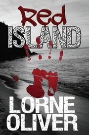 Red Island ebook by Lorne Oliver