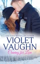Craving for Love ebook by Violet Vaughn