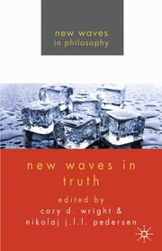 New Waves in Truth ebook by Dr Nikolaj J.L.L. Pedersen,Dr Cory D. Wright