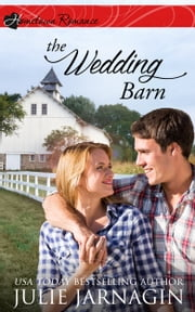 The Wedding Barn ebook by Julie Jarnagin