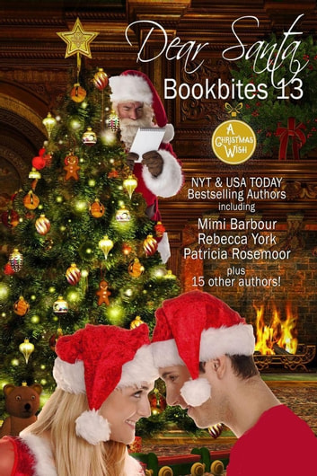 Book Bites 13 - Dear Santa - Book Bites, #13 ebook by Mimi Barbour