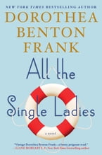 All the Single Ladies, A Novel