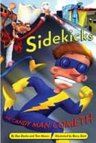 Sidekicks 4: The Candy Man Cometh ebook by Dan Danko,Tom Mason