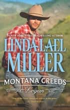 Montana Creeds: Logan ebook by Linda Lael Miller