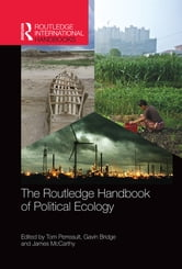 The Routledge Handbook of Political Ecology ebook by