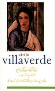 Cecilia Vald?s or El Angel Hill ebook by Cirilo Villaverde
