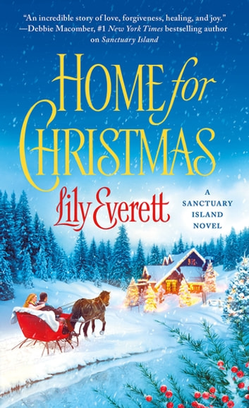 Home for Christmas - Sanctuary Island Book 4 ebook by Lily Everett