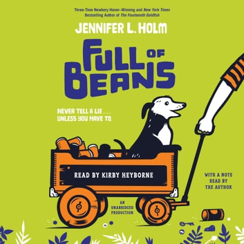 Full of Beans audiobook by Jennifer L. Holm