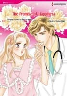 THE PROMISE OF HAPPINESS - Harlequin Comics ebook by Betty Neels, Kaoru Shinozaki