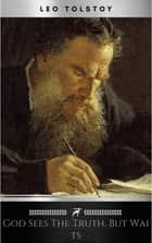 God Sees the Truth, But Waits ebook by Leo Tolstoy