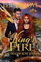 The King's Fire ebook by Leilani Love