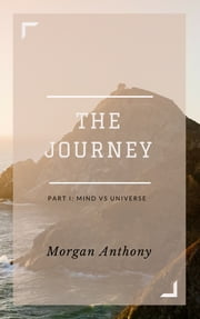 The Journey ebook by Morgan Anthony