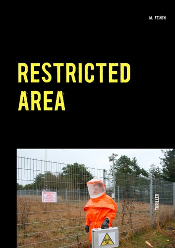 Restricted Area ebook by M. Feinen