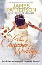 The Christmas Wedding ebook by James Patterson