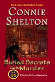 Buried Secrets Can Be Murder: Charlie Parker Mystery #14