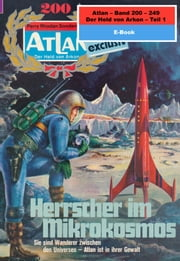 Atlan-Paket 5: Der Held von Arkon (Teil 1) - Atlan Heftromane 200 bis 249 ebook by Clark Darlton,Dirk Hess,H.G. Ewers,H.G. Francis,Hans Kneifel,Harvey Patton,Kurt Mahr,Marianne Sydow,Peter Terrid,William Voltz,Perry Rhodan Redaktion
