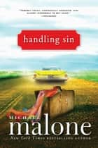 Handling Sin ebook by Michael Malone