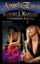 Chinatown Justice ebooks by Robert J. Randisi