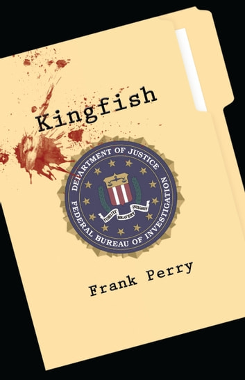 Kingfish ebook by Frank Perry