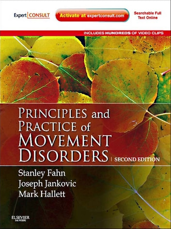 Principles and Practice of Movement Disorders E-Book ebook by Mark Hallett,Stanley Fahn, MD,Joseph Jankovic, MD