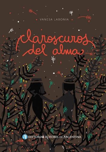Claroscuros del alma ebook by Vanesa Labonia