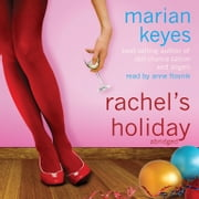 Rachel's Holiday audiobook by Marian Keyes