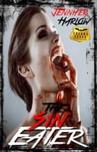 The Sin Eater - A F.R.E.A.K.S. Squad Investigation, #5 ebook by