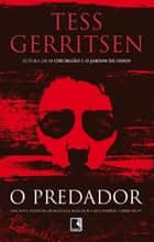 O predador ebook by Tess Gerritsen