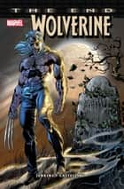Wolverine: The End ebook by Paul Jenkins, Claudio Castellini