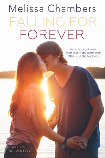 Falling for Forever ebook by Melissa Chambers