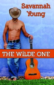 The Wilde One ebook by Savannah Young