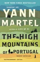 Ebook The High Mountains of Portugal di Yann Martel