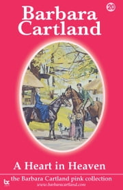 20 A Heart in Heaven ebook by Barbara Cartland