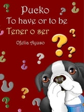 Pucko: to have or to be ebook by Ofelia Ayuso